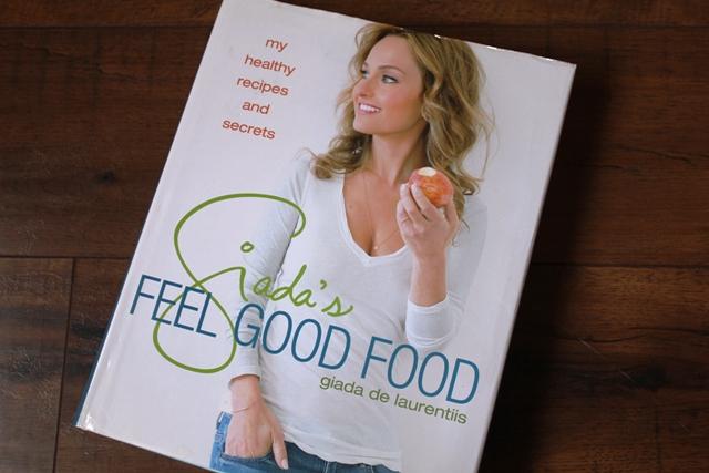 Giada's Feel Good Food Cookbook
